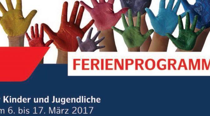 Ferienprogramm für die Märzferien
